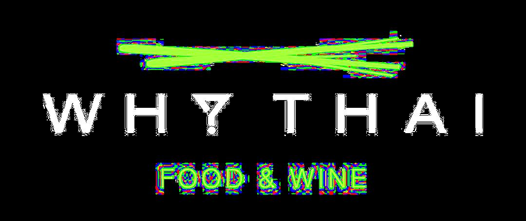 Why Thai FOOD&WINE